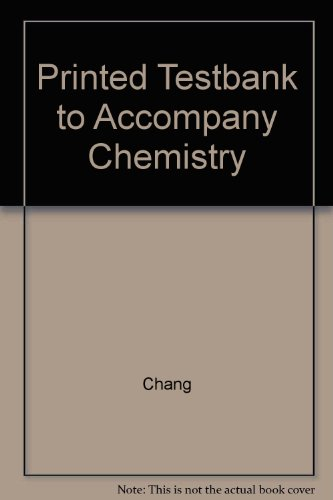 9780072318104: Printed Testbank to Accompany Chemistry