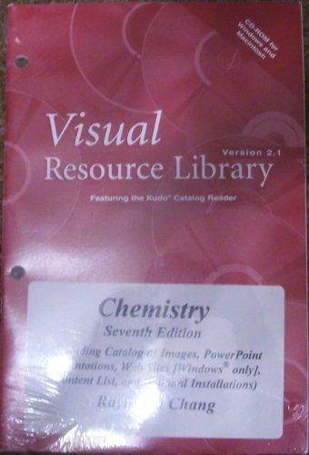 Chemistry, Seventh Edition: Visual Resource Library CD-ROM (WIN/MAC) 2001 Copyright: Raymond ...