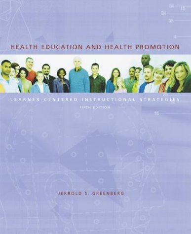 9780072319583: Health Education and Health Promotion: Learner-Centered Instructional Strategies