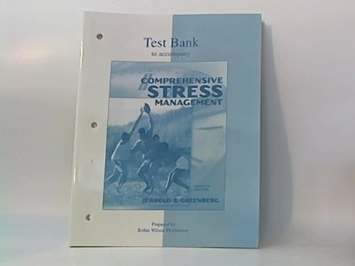 9780072319712: Test Bank to Accompany Comprehensive Stress Management By Jerrold S. Greenberg, Seventh Edition