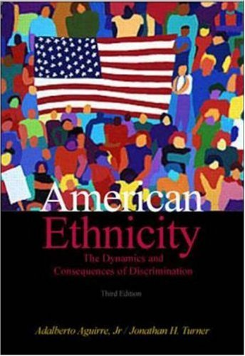 9780072319910: American Ethnicity: The Dynamics and Consequences of Discrimination
