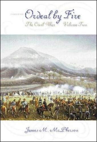 9780072320657: Ordeal by Fire: Volume 2, The Civil War: v. 2