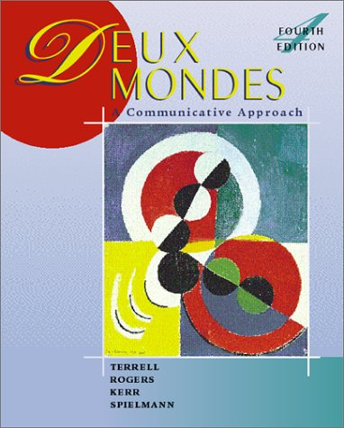 9780072320701: Deux Mondes: A Communicative Approach