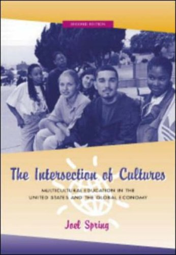 9780072320732: The Intersection of Cultures: Multicultural Education in the United States and the Global Economy