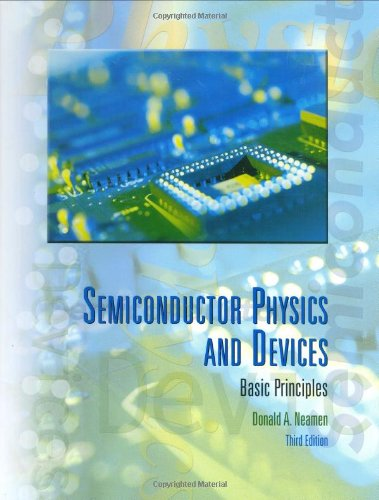 Semiconductor Physics and Devices: Basic Principles (McGraw-Hill