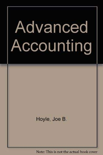 9780072321180: Study Guide & Working Papers for use with Advanced Accounting Sixth Edition by Joe B. Hoyle, Thomas F. Schaefer and Timothy S. Doupnik