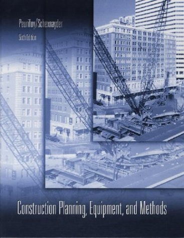 9780072321760: Construction Planning, Equipment and Methods