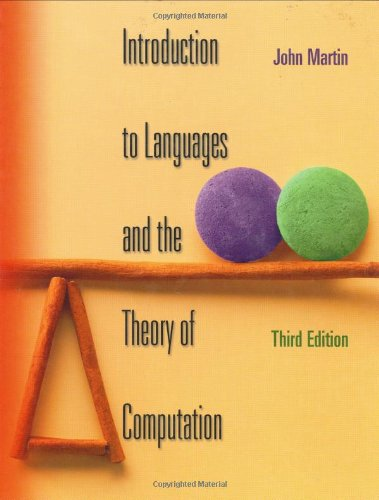 Introduction to Languages and the Theory of: John Martin