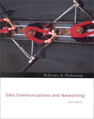 Data Communications and Networking: Behrouz A. Forouzan,