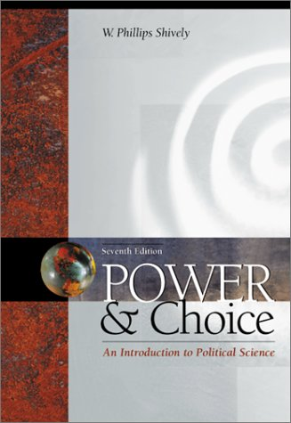 9780072322521: Power & Choice: An Introduction to Political Science