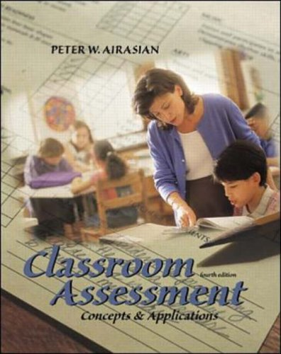 9780072322729: Classroom Assessment: Concepts and Applications