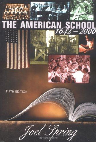 9780072322743: The American School 1642 - 2000