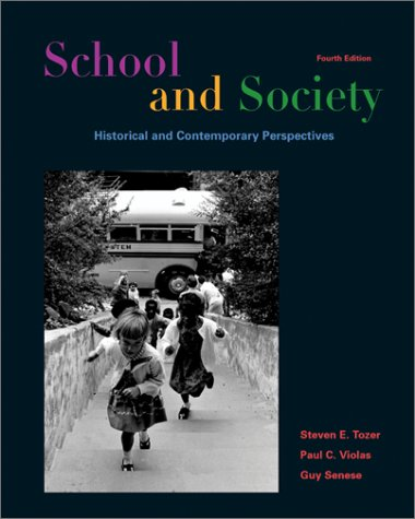 9780072322767: School and Society: Historical and Contemporary Perspectives