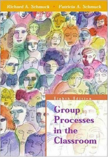 9780072322873: Group Processes in the Classroom
