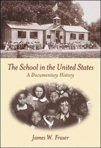 9780072324488: The School in the United States: A Documentary History