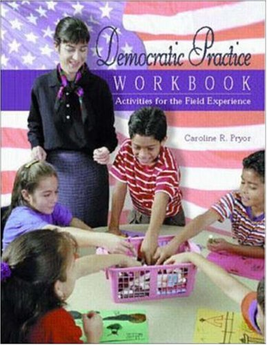 9780072325683: Democratic Practice Workbook: Activities for the Field Experience