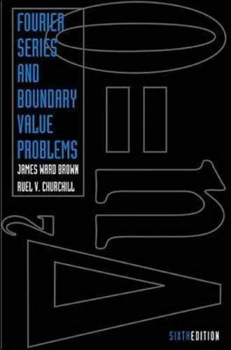 Fourier Series and Boundary Value Problems: Churchill, Ruel V.,