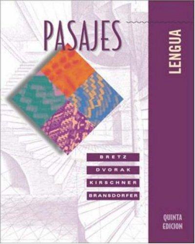Pasajes: Lengua, by Bretz, 5th Edition: Bretz, Mary Lee/