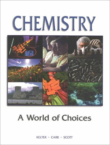 9780072327519: Chemistry: A World of Choices