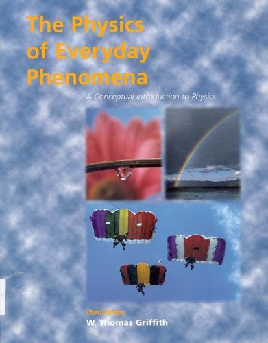 9780072328370: The Physics of Everyday Phenomena: A Conceptual Introduction to Physics