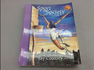 9780072328912: SPORT IN SOCIETY: Issues & Controversies.
