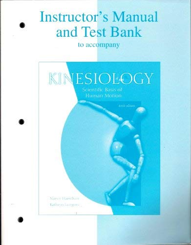 9780072329209: Instructor's Manual/Testbank to Accompany Kinesiology: Scientific Basis of Human Motion