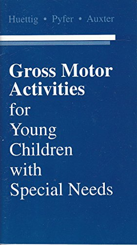 9780072329339: Gross Motor Activities for Young Children With Special Needs