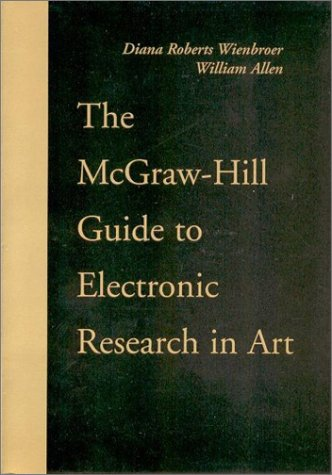 9780072329568: The McGraw-Hill Guide to Electronic Research in Art