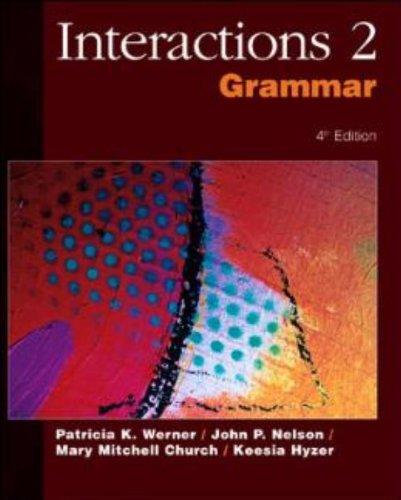 Interactions 2: Grammar: John P. Nelson,