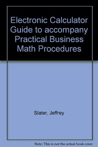 9780072331578: Electronic Calculator Guide to accompany Practical Business Math Procedures