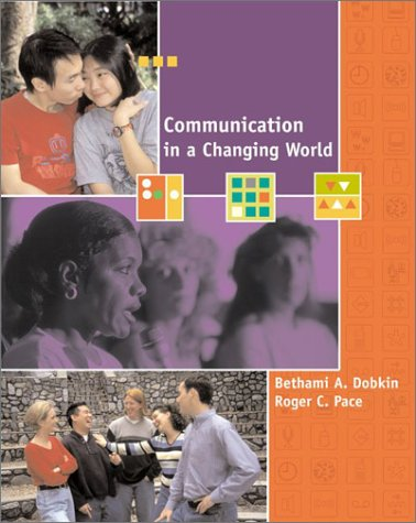 9780072332124: Communication in a Changing World