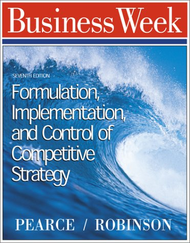 9780072333237: Formulation, Implementation and Control of Competitive Strategy
