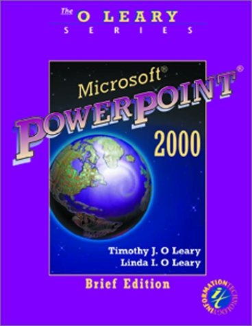 9780072337525: O'Leary Series: Microsoft PowerPoint 2000 Brief Edition