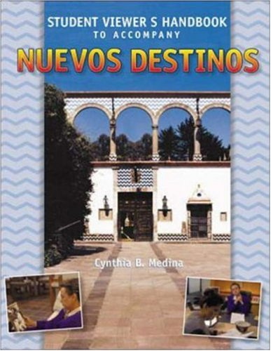 9780072338157: Student Viewer's Handbook to accompany Nuevos Destinos: Spanish In Review