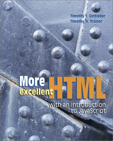 9780072338393: More Excellent HTML with an Introduction to JavaScript with Student CD-ROM