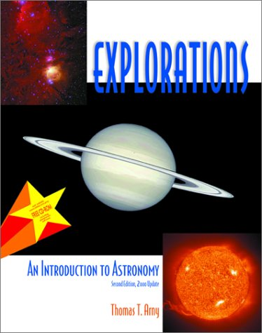 Explorations: An Introduction to Astronomy: Arny, Thomas T.
