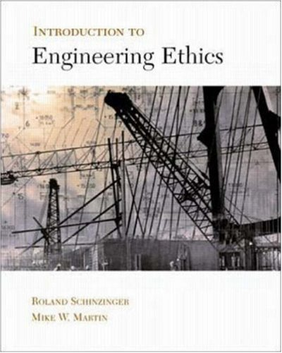 9780072339598: Introduction to Engineering Ethics