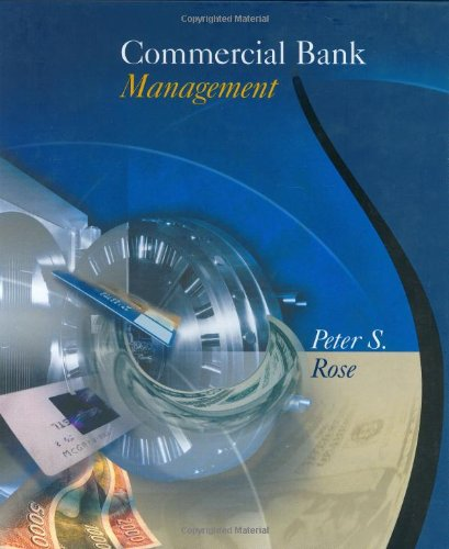 9780072339673: Commercial Bank Management (The Irwin/McGraw-Hill series in finance, insurance, & real estate)