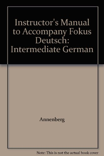 9780072340228: Instructor's Manual to Accompany Fokus Deutsch: Intermediate German
