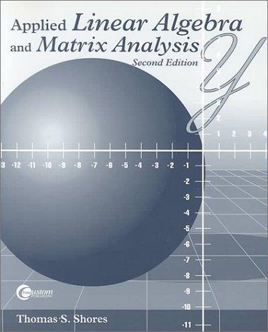 9780072340990: Applied Linear Algebra and Matrix Analysis