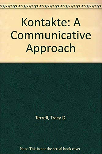 9780072342192: Kontakte:  A Communicative Approach (Student Edition + Listening Comprehension Audio Cassette)