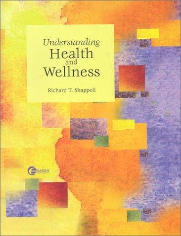9780072343809: Understanding Health and Wellness