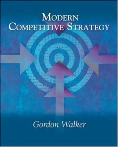 9780072345636: Modern Competitive Strategy