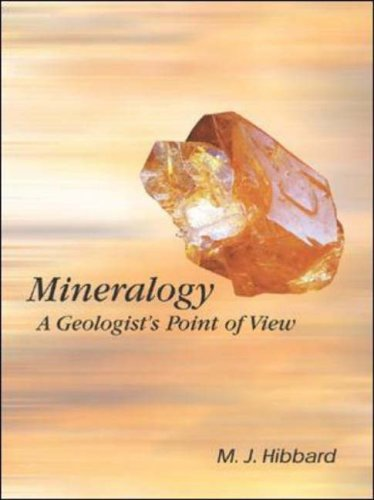 9780072345728: Mineralogy: A Geologist's Point of View