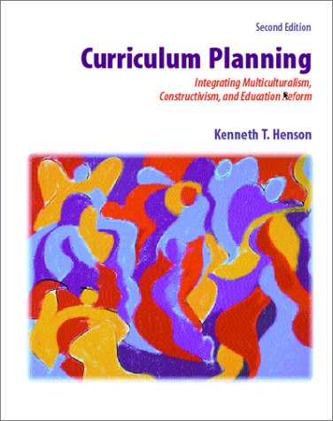 9780072346107: Curriculum Planning: Integrating Multiculturalism, Constructivism, and Education Reform
