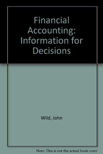 9780072346657: Financial Accounting: Information for Decisions