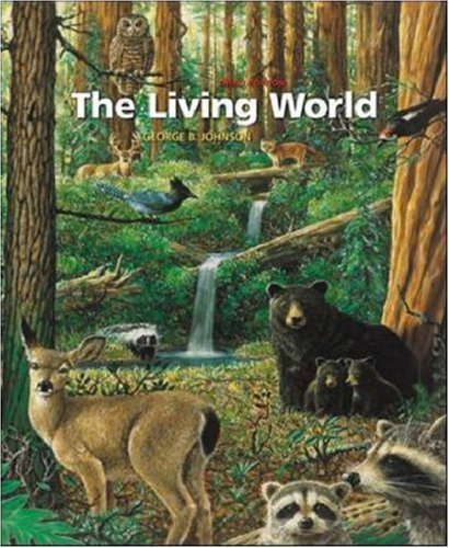 The Living World, 3rd Edition: Johnson, George B.