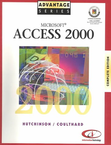 9780072348019: Advantage Series Microsoft Access 2000 Complete Edition (Expert and Level 1)