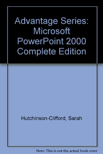 9780072348095: Advantage Series: Microsoft PowerPoint 2000 Complete Edition