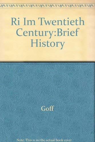 9780072348545: Ri Im Twentieth Century:Brief History